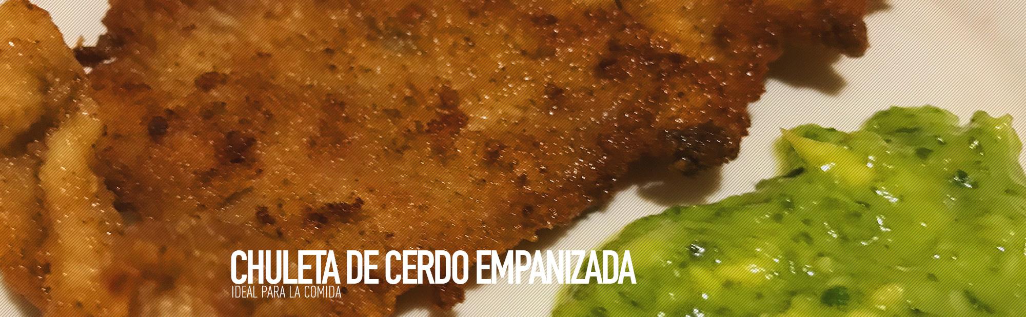 La Antojadera | Chuleta de Cerdo Empanizada
