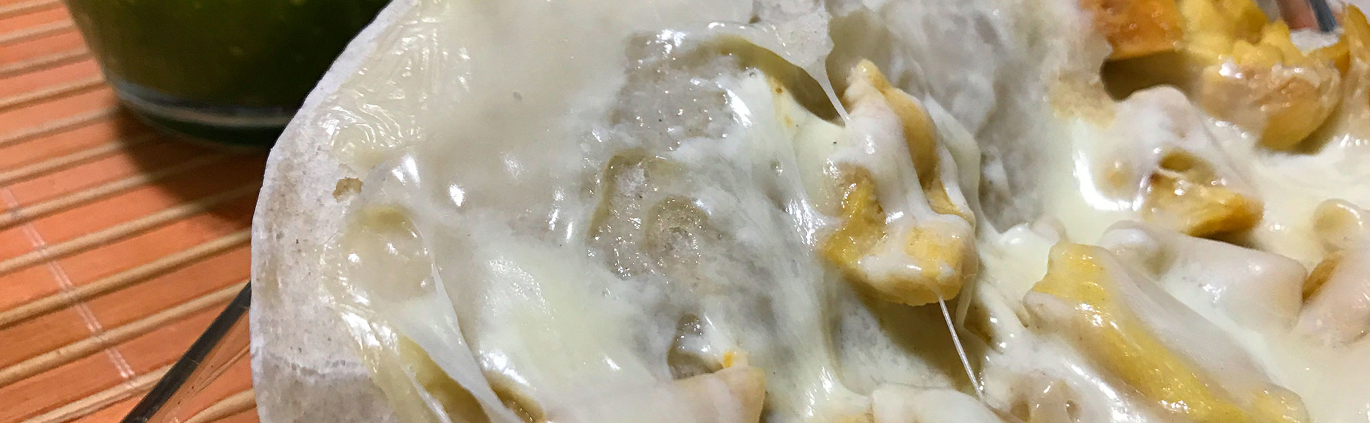 La Antojadera | Quesadillas de Pollo